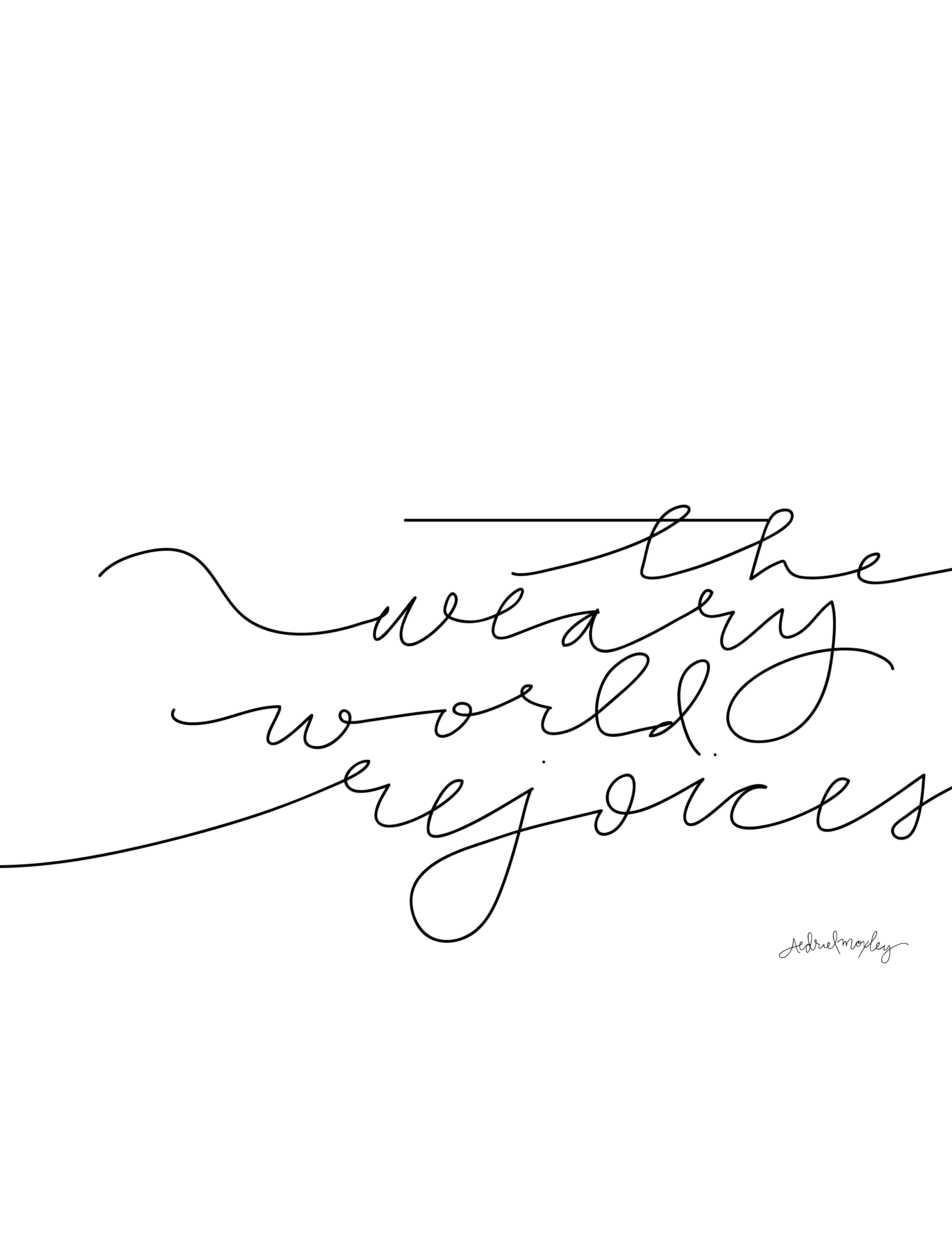 The Weary World Rejoices : Free Printable
